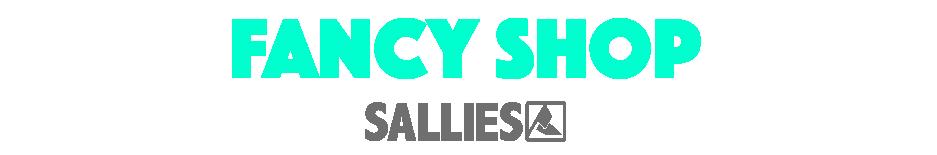 SALLIES   FANCY SHOP