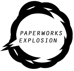 PAPERWORKS EXPLOSION