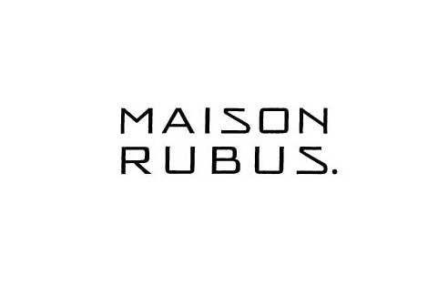 MAISON RUBUS.