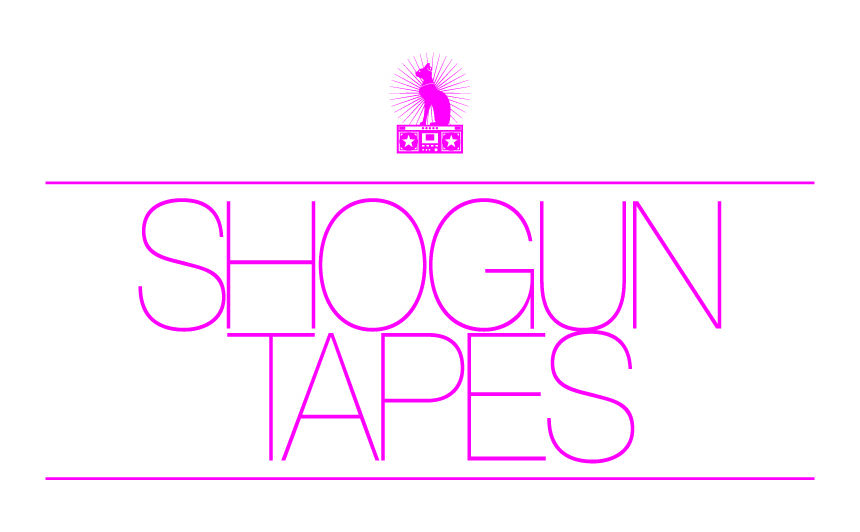 SHOGUN TAPES