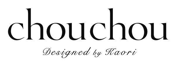 chouchou Designed by Kaori