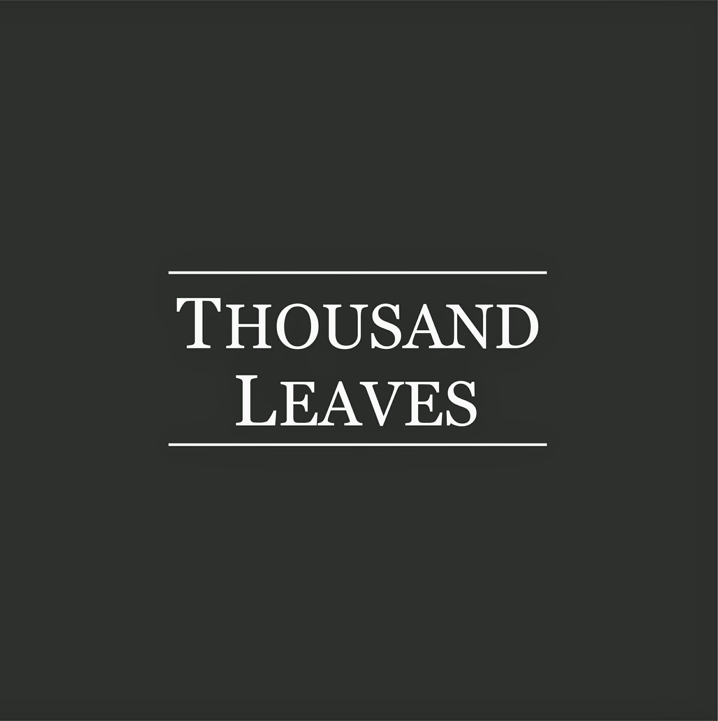 Thousand Leaves(サウザンリーヴズ)