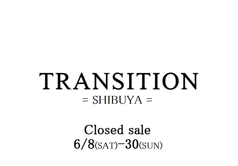 TRANSITION SHIBUYA