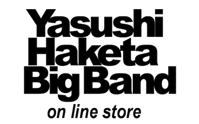 Yasushi Haketa Big Band on line store